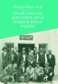 Political Writings, Conversations and Turkish Villager Party