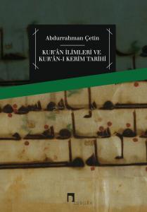 Koranic Sciences and History of the Holy Koran