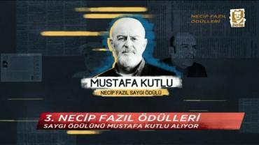 Necip Fazıl Ödülleri 2016 Saygı Ödülü - Mustafa Kutlu