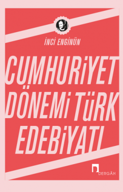 The Turkish Literature of the Republican Era