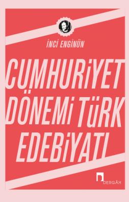 The Turkish Literature of the Republican Era