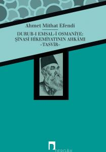 Durub-ı Emsal-i Osmaniye: Şinasi Hikemiyatının Ahkamı -Tasvir-
