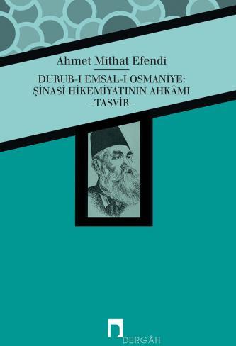 Durub-ı Emsal-i Osmaniye: Şinasi Hikemiyatının Ahkâmı -Tasvir-