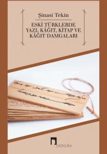Writing, Paper and Papermarks in Old Turks