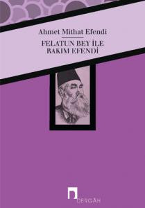 Felatun Bey and Rakim Efendi