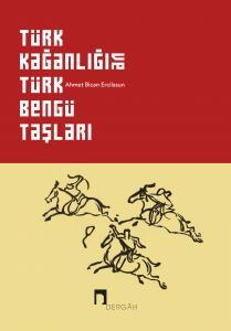 Turkish Khanate and The Orkhon Inscriptions