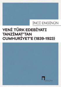 Studies in Modern Turkish Literature from Tanzimat to Republic