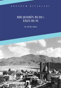 The Spirit of A City: Erzurum