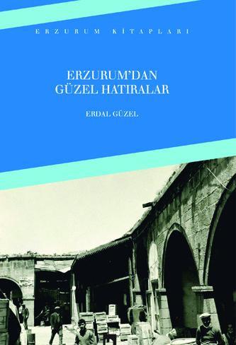 Fond Memories From Erzurum