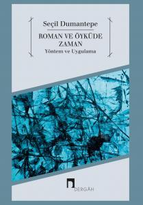 Roman ve Öyküde Zaman Yöntem ve Uygulama