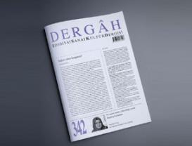 Dergâh Dergisi 342. Sayımız Çıktı