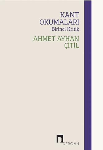 Kant Okumaları: Birinci Kritik