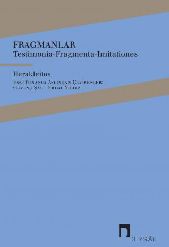 Fragmanlar: Testimonia-Fragmenta-Imitationes