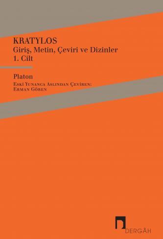 Kratylos Cilt 1Giriş, Metin, Çeviri ve Dizinler