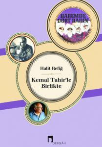 Kemal Tahir'le Birlikte