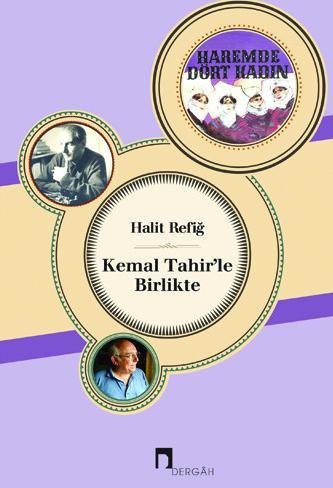 Together With Kemal Tahir