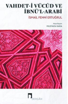 Vahdet-i Vücûd ve İbnü'l-Arabî