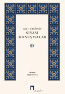 Asr-ı Saadette Siyasî Konuşmalar