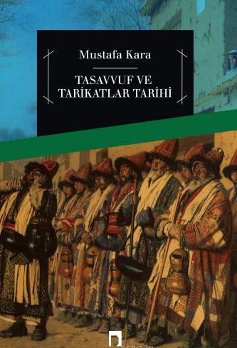 History of Islamic Mysticism and Tariqats