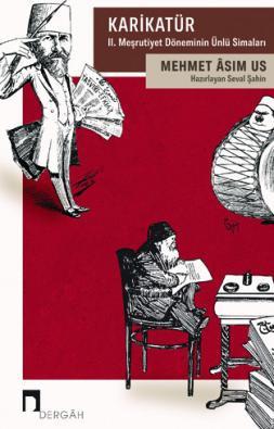 Karikatür: II. Meşrutiyet Döneminin Ünlü Simaları