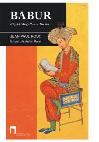 History of The Great Mongols: Babur