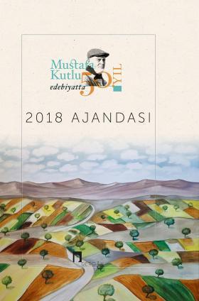 Mustafa Kutlu Agenda 2018 50th Year in Literature