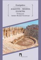 Alkestis-Medeia-Elektra