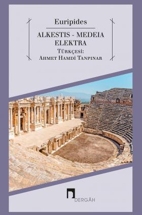 Alcestis-Medea-Electra