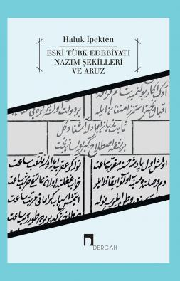 Verses and Aruz in the Old Turkish Literature