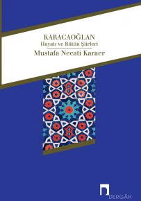 Karacaoğlan His Life and Collected Poems