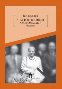 Yeni Türk Edebiyatı Araştırmaları 4 Belgeler