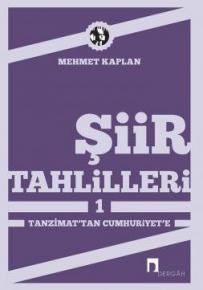 Şiir Tahlilleri 1 Tanzimat'tan Cumhuriyet'e