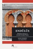 Endülüs: Müslüman İspanya ve Portekiz'in Siyasi Tarihi