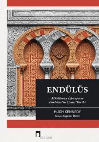 Endülüs Müslüman İspanya ve Portekiz'in Siyasi Tarihi