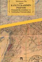 Kanun-ı Kadîmin Peşinde: Osmanlı'da