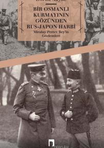 Russian-Japanese War in an Ottoman Staff Officer's Eyes