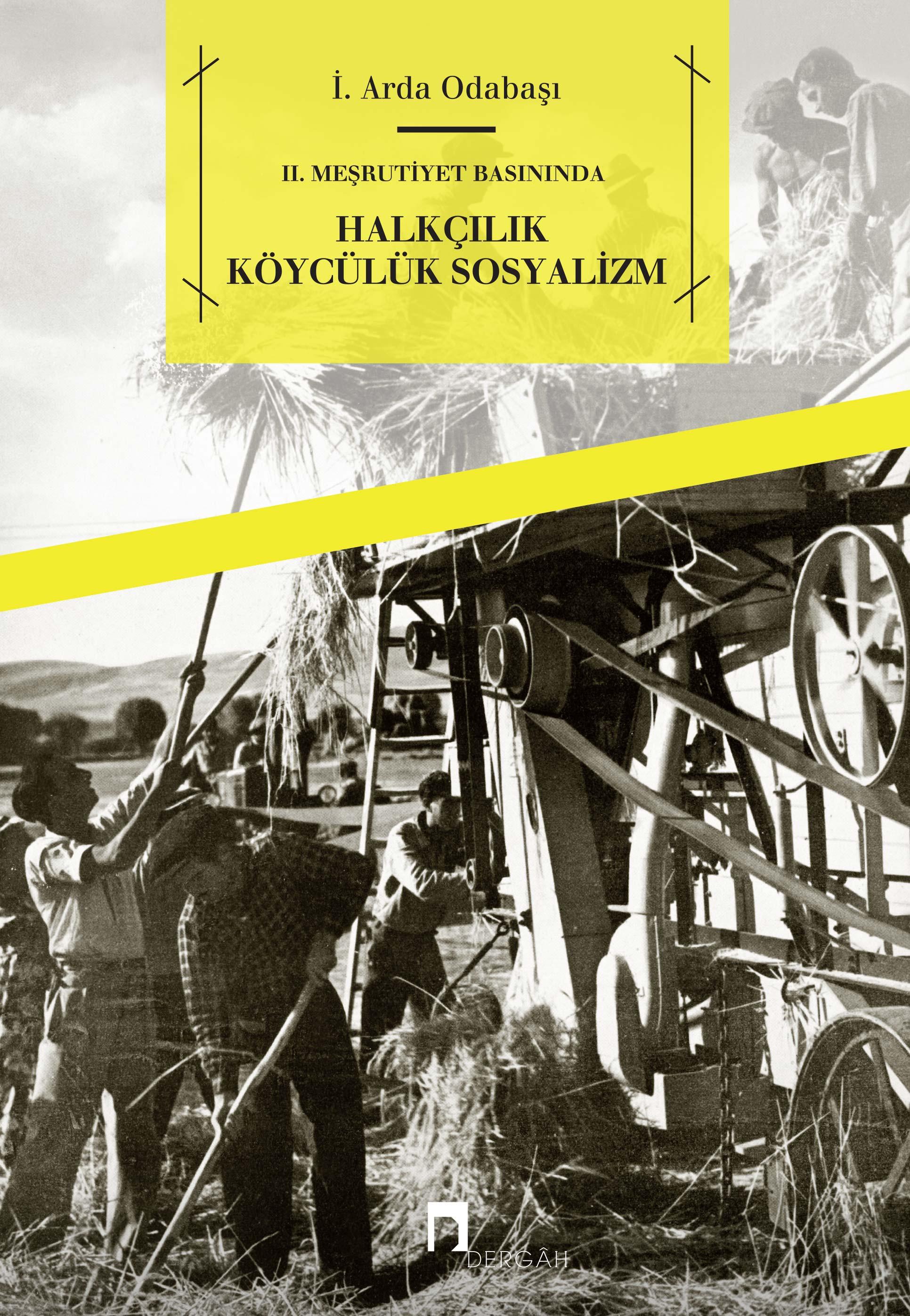 II. Meşrutiyet Basınında Halkçılık Köycülük Sosyalizm