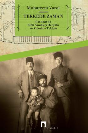 Time in a Dervish Lodge – Uskudar Rifai Sandikci Lodge