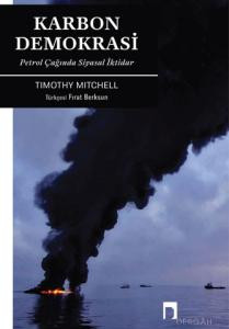 Karbon Demokrasi: Petrol Çağında Siyasal İktidar