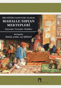 Mahalle/Sıbyan Schools as An Education Concept