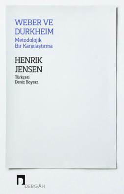 Weber ve Durkheim Metodolojik Bir Karşılaştırma